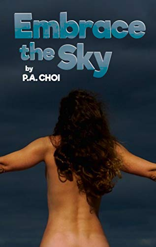 Embrace the Sky (English Edition)