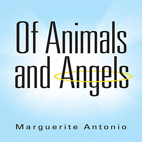 Of Animals and Angels audiobook cover art