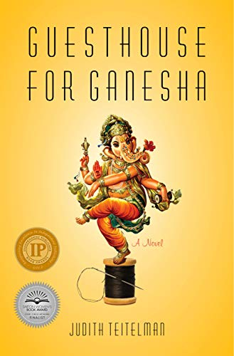 Guesthouse for Ganesha: A Novel by [Judith Teitelman]