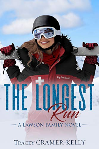 The Longest Run: a Ski Patrol Rescue Romance (Lawson Family Book 4)