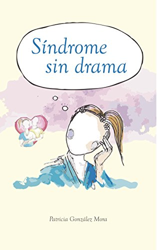 Síndrome sin Drama (Spanish Edition)