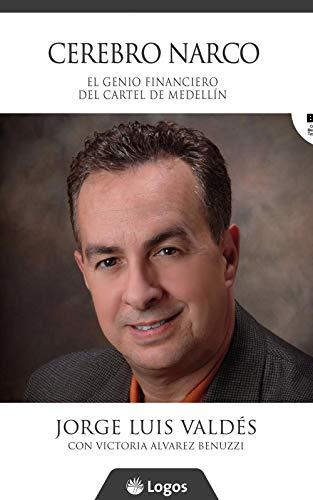 Cerebro narco: El genio financiero del Cartel de Medellín