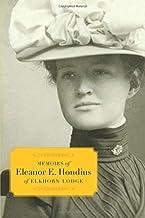 Memoirs of Eleanor E. Hondius of Elkhorn Lodge