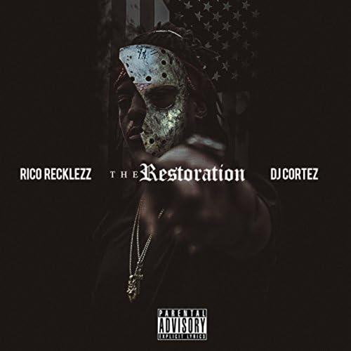 Rico Recklezz & DJ Cortez
