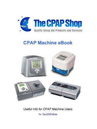 CPAP Machine Ebook: Useful Info for CPAP Machine Users