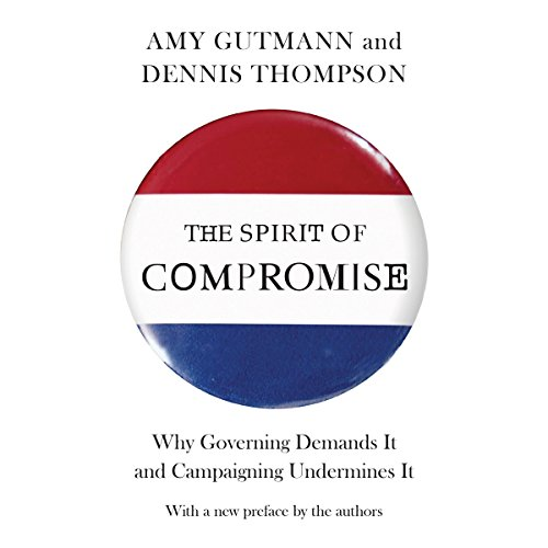 The Spirit of Compromise audiobook cover art