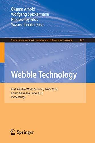 Webble Technology: First Webble World Summit, WWS 2013, Erfurt, Germany, June 3-5, 2013. Proceedings: 372