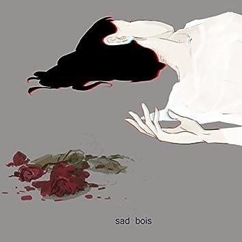 Sad Bois