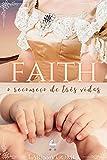 Faith: O recomeço de três vidas