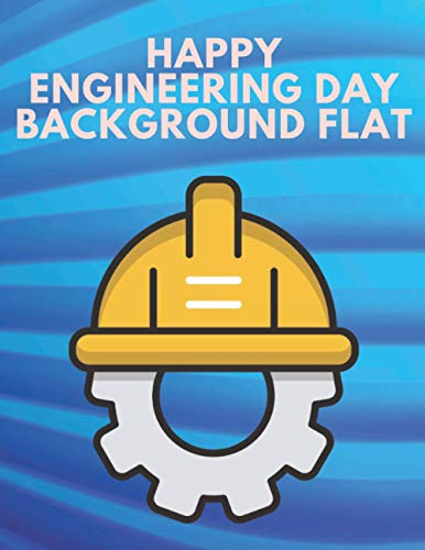 Happy Engineering Day Background Flat: Engineering Notebook | Grid Of Equilateral Triangles Math geometry projects | or Schools and Colleges projects. Ideal For 3D Printer projects.