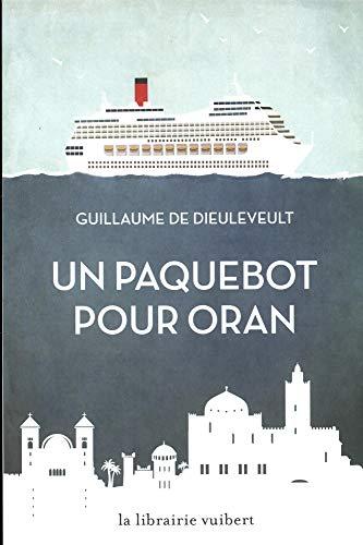 Un paquebot pour Oran