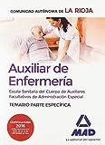 Escala Sanitaria del Cuerpo de Auxiliares Facultativos de Administración Especial (Auxiliar de Enfermería) de La Rioja. Temario parte específica