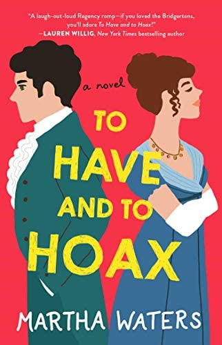 To Have and to Hoax A Novel 1 The Regency Vows product image