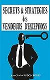 Secrets et stratégies des vendeurs d'exceptions