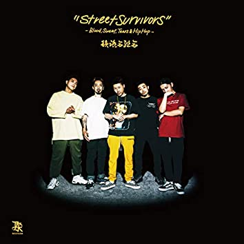 Street Survivors -Blood, Sweat, Tears & Hip Hop-