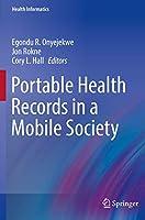 Portable Health Records in a Mobile Society (Health Informatics)