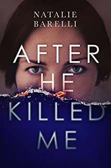 After He Killed Me (Emma Fern Book 2) by [Natalie Barelli]