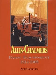 Allis-Chalmers Farm Equipment 1914-1985