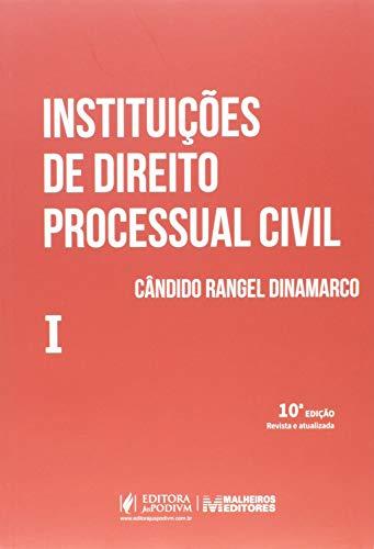 Instituições de Direito Processual Civil.Volume I 10Edição2020