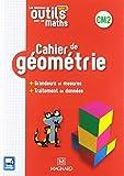 Les nouveaux outils pour les maths CM2 : Cahier de géométrie