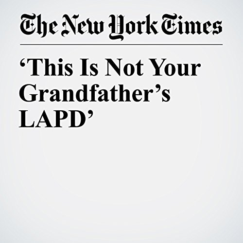 'This Is Not Your Grandfather's LAPD' copertina