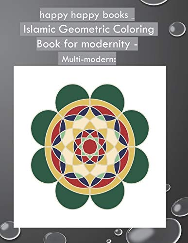 happy happy books - Islamic Geometric Coloring Book for modernity - Multi-modern:: A franchise book and easy for Islamic coloring for all ages