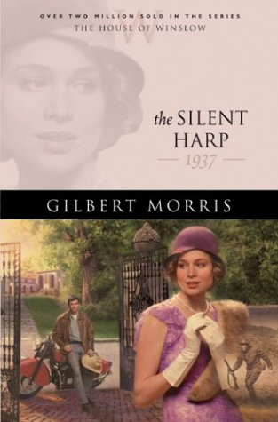 The Silent Harp: 1935 (The House of Winslow #33)