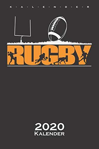 Rugby Kalender 2020: Jahreskalender für Rugby-begeisterte und Fans des Sports