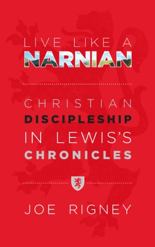 Live Like A Narnian: Christian Discipleship in Lewis\'s Chronicles (English Edition)