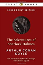 The Adventures of Sherlock Holmes (Large Print Edition) by Arthur Conan Doyle (Illustrated)