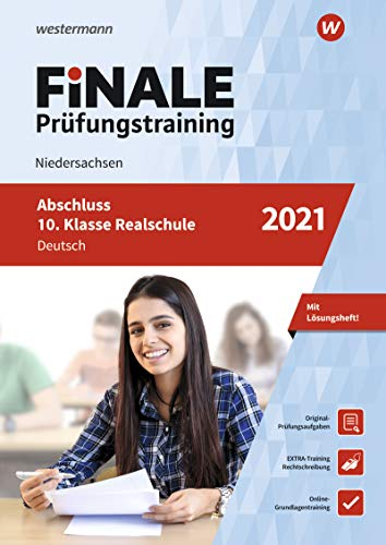 FiNALE Prüfungstraining Abschluss 10. Klasse Realschule Niedersachsen: Deutsch 2021 Arbeitsbuch mit Lösungsheft