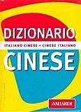 Dizionario cinese. Italiano-cinese. Cinese-italiano...