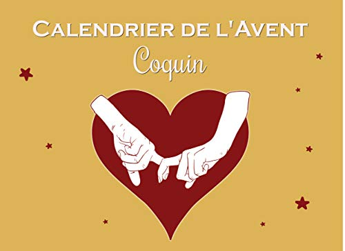 Calendrier de l'Avent Coquin: Coupons de jeux et défis sexy pour pimenter sa...