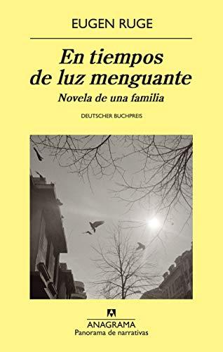 En Tiempos De Luz Menguante. Novela De Una Familia (Panorama de narrativas)