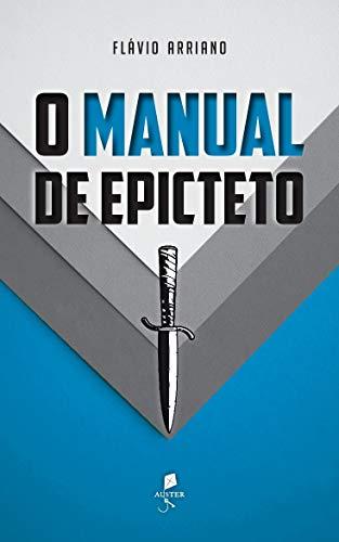 O Manual De Epicteto