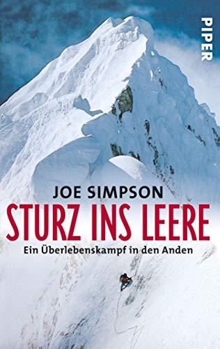 Sturz ins Leere: Ein Überlebenskampf in den Anden (Piper Taschenbuch 21247)