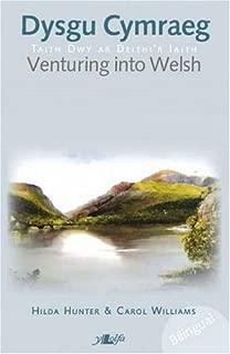Venturing into Welsh Dysgu Cymraeg