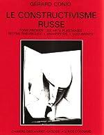 Constructivisme russe, tome 1 de Gérard Conio
