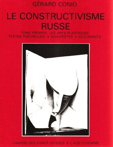 Constructivisme russe, tome 1