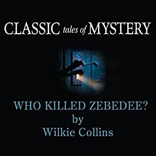 Classic Tales of Mystery: Who Killed Zebedee? cover art