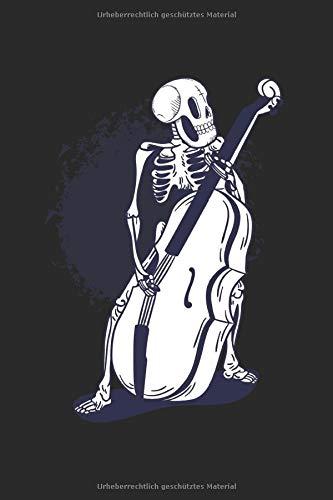 Notenbuch: 120 Seiten Notenheft 6x9 Zoll (ca. A5) | Journal für Streichinstrument. Geige, Bratsche, Cello, Kontrabass und Skelett | Das extra große ... Platz für wichtige Notizen und Kompositionen!