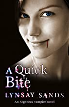 A Quick Bite: Book One (ARGENEAU VAMPIRE)