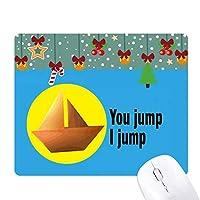 あなたはジャンプタイタニック ゲーム用スライドゴムのマウスパッドクリスマス