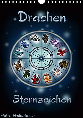 Drachen-Sternzeichen (Wandkalender 2021 DIN A4 hoch)