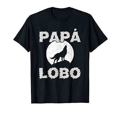 Hombre Papá Lobo Divertido Idea De Regalo Para El Día Del Padre Camiseta