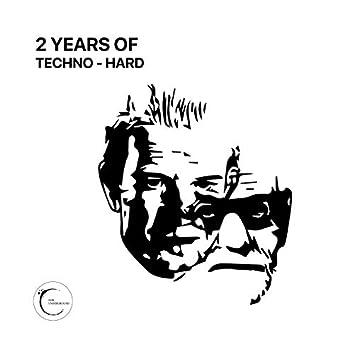 2 Years Of Techno-Hard