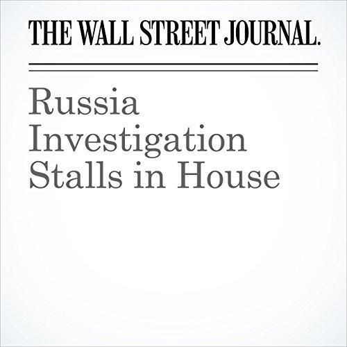 Russia Investigation Stalls in House copertina