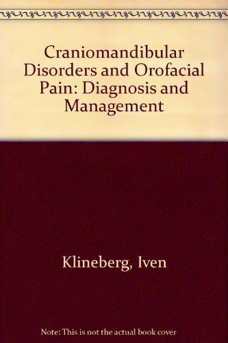 Craniomandibular Disorders and Orofacial Pain: Diagnosis and Management