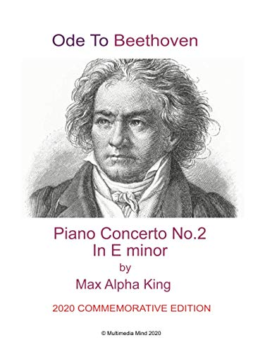 Ode To Beethoven - Piano Concerto No.2 in E mnor
