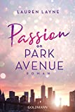 Passion on Park Avenue von Lauren Layne